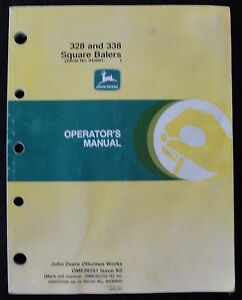 ORIG JOHN DEERE 328 338 SQUARE BALER OPERATORS MANUAL SERIAL