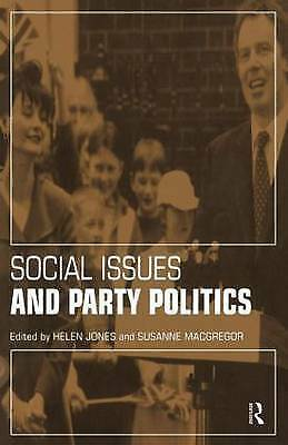 1 of 1 - Social Issues and Party Politics, Jones, Helen & MacGregor, Susanne, Used; Good