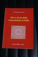 Breve storia della concertazione in Italia - Fiammetta Fanizza - Ed. Cacucci
