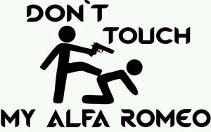 Don T Touch My Alfa Romeo Sticker Autocollant Tuning
