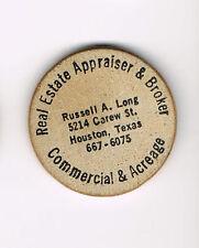 Vintage Wooden Nickel Real Estate Appraiser & Broker Russell A. Long Houston TX