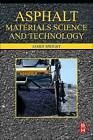 Asphalt Materials Science and Technology by James Speight (Hardback, 2015)