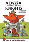 Days of the Knights by Robert Neubecker (Hardback, 2014)