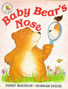 Good-Baby-Bear-039-S-Nose-Picture-Books-Paperback-Penny-Mckinlay-075001251X