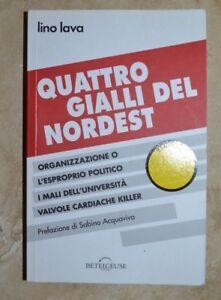 LINO-LAVA-QUATTRO-GIALLI-DEL-NORDEST-ED-BETELGEUSE-ANNO-2012-YD