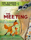 The Meeting by Eve Tharlet, Brigitte Luciani (Paperback, 2010)