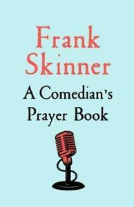 A Comedian's Prayer Book by Frank Skinner