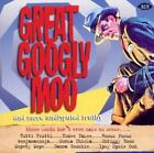 Great Googly Moo And More Undisputed Truths von Various Artists (2010)
