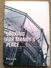 Looking for Mandy's Place: An Epic Millennium Poem by Brian Lewis (1999) SIGNED