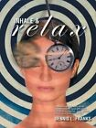 Inhale and Relax by Dennis Franks, Dennis L Franks (Paperback / softback, 2013)