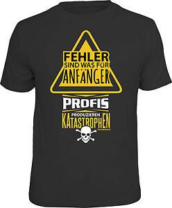 CAMISETA-DIVERTIDA-fallo-son-para-Anfanger-PROFESIONALES-Producir-Desastres