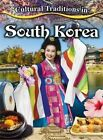 Cultural Traditions in South Korea by Lisa Dalrymple (Paperback, 2016)