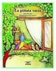 La Pinata Vacia (the Empty Pinata) by Alma Flor Ada (Paperback / softback, 1999)