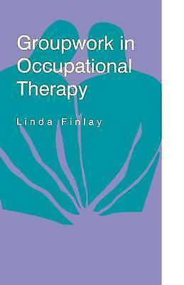 1 of 1 - Groupwork in Occupational Therapy, Finlay, Linda, Very Good Book