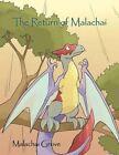 The Return of Malachai 9781456762575 by Malachai Grove Book