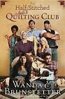 The Half-Stitched Amish Quilting Club by Wanda E Brunstetter (Paperback / softback)