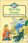 More Dog Trouble by Rose Impey (Paperback, 1995)