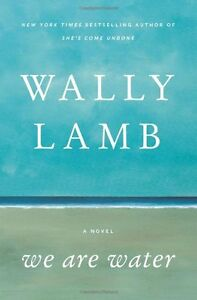 We-Are-Water-A-Novel-by-Wally-Lamb
