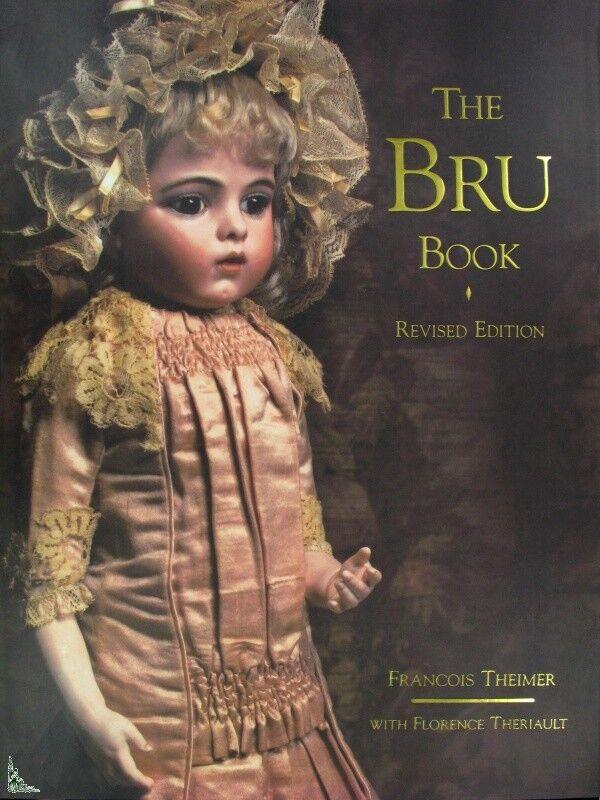 The Bru book - dolls - la Maison Bru, English Edition