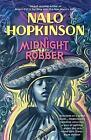 Midnight Robber by Nalo Hopkinson (Paperback, 2000)