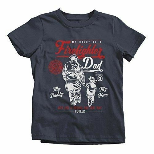 Shirts By Sarah Boy/'s Daddy Is Firefighter T-Shirt My Hero Much Cooler Shirt