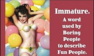 Immature-A-word-used-by-boring-people-funny-fridge-magnet-ep