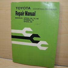 Toyota 5fd50 5fd60 5fd70 5fd80 5fg50 5fg60 5fdm60 5fdm70 Forklift Service Manual