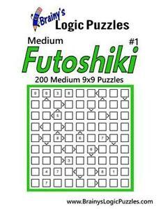 Details about Brainy's Logic Puzzles Medium Futoshiki : 200 Medium Puzzles,  Paperback by Br