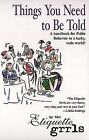 Things You Need to Be Told by Etiquette Grrls, Lesley Carlin (Paperback / softback)