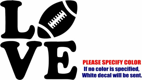 "I Love Football #3 Funny Vinyl Decal Sticker Car Window Bumper Laptop Tablet 6/"""