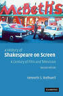 A History of Shakespeare on Screen: A Century of Film and Television by Kenneth S. Rothwell (Paperback, 2004)