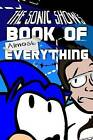 The Sonic Show's Book of Almost Everything by Tanner Bachnick, Jamie Egge Mann (Paperback / softback, 2017)