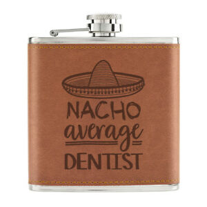 Nacho-Moyenne-Dentiste-170ml-Cuir-PU-Hip-Flasque-Fauve-Worlds-Best-Drole-Awesome