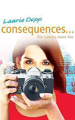 """""""AS NEW"""" The Camera Never Lies: Book 2 (Consequences), Depp, Laurie, Book"""