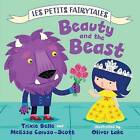 Beauty and the Beast by Trixie Belle, Melissa Caruso-Scott (Hardback, 2013)