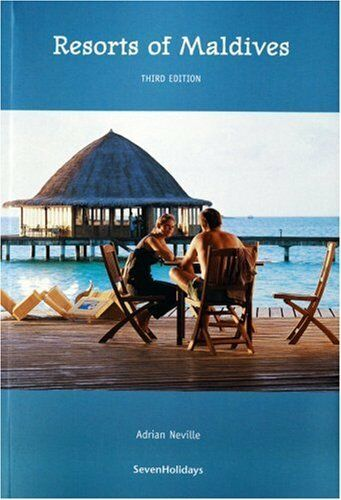 Resorts of Maldives (Guidebook Format) By Adrian Neville