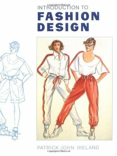(Good)0713460172 Introduction to Fashion Design,Ireland, Patrick John,Paperback