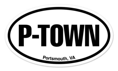 "P TOWN Portsmouth Virginia Oval car window bumper sticker decal 5/"" x 3/"""