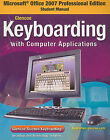Microsoft Office 2007 Professional Edition Student Manual for Glencoe Keyboarding with Computer Applications by McGraw-Hill/Glencoe (Paperback / softback, 2008)