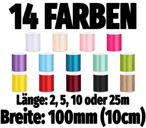 Satinband 100mm//10cm breit x 2//5//10//25m Schleife Schleifenband Deko Geschenkband