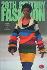 20th Century Fashion by Valerie D. Mendes, Claudia Schnurmann (Paperback, 1999)
