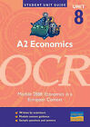 A2 Economics, Unit 8, OCR: Module 2888: Economics in a European Context by John Hearn (Paperback, 2001)