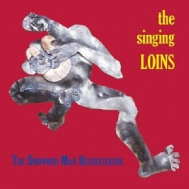 The Singing Loins - The Drowned Man Resuscitator  CD  Alternative Rock  Neu