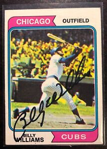 Billy Williams 1974 Topps Signed Card #110 Chicago Cubs HOF 1987 ROY 1961