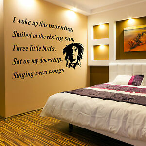 I woke up this morning vinyl wall art bob marley lyrics for 2 little birds sat on my window