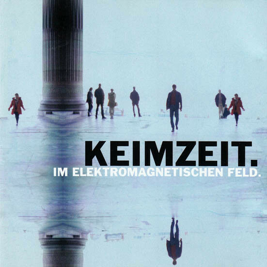 KEIMZEIT Im Elektromagnetischen Feld CD Album 1998 WIE NEU 90s Deutschrock Hits!