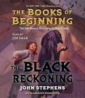 The Black Reckoning by John Stephens (CD-Audio, 2015)