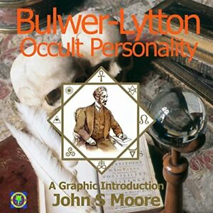 Bulwer-Lytton-Occult-Personality-A-Graphic-Introduction