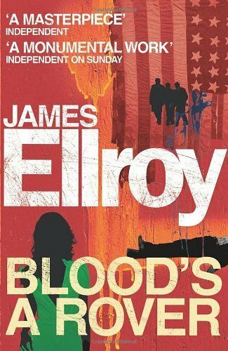 1 of 1 - Blood's A Rover,James Ellroy- 9780099537793