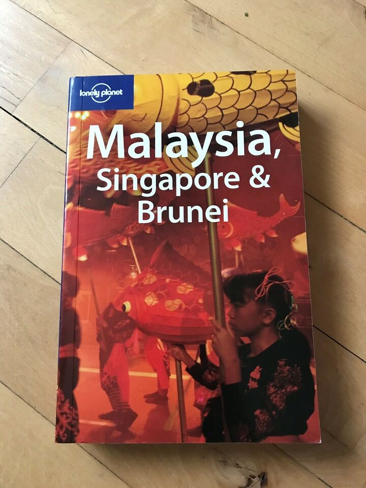 Malaysia, Singapore & Brunei, Lonely Planet